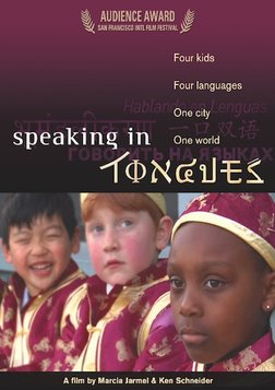 Speaking in Tongues - 4 Kids. 4 Languages. 1 City. 1 World.