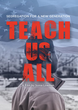 Teach Us All - Segregation and Education in the United States